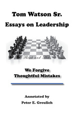 Image of Tom Watson Sr.'s Essay on Leadership: We Forgive Thoughtful Mistakes