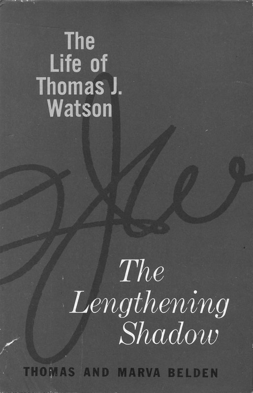 High quality image of the dust cover for The Lengthening Shadow: The Life of Thomas J. Watson