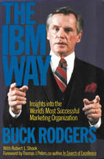 High quality image of cover of book: The IBM Way by Buck Rodgers.