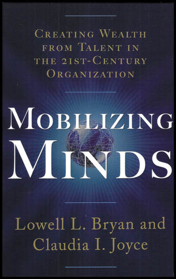High quality image of front cover of the book: Mobilizing Minds by Lowell L. Bryan and Claudia I. Joyce